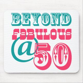 Beyond Fabulous 50th Birthday Mousepad