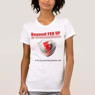 Beyond Fed Up - Amazon Tee