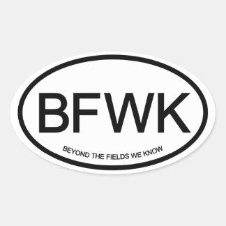 Beyond The Fields We Know Oval Sticker