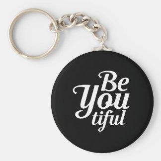 BeYou…tiful Keychain