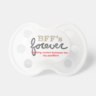 BFFS FOREVER PACIFIER