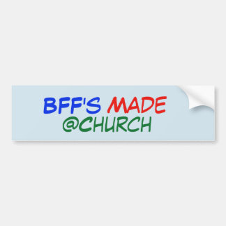 BFF's Made @Church sticker