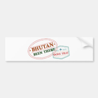 Bhutan Been There Done That Bumper Sticker