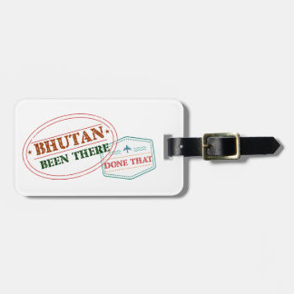 Bhutan Been There Done That Luggage Tag