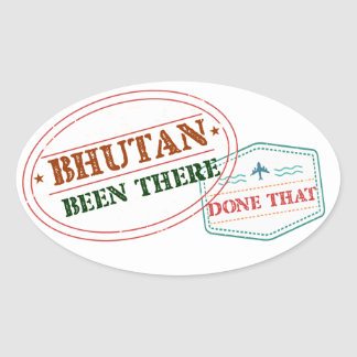 Bhutan Been There Done That Oval Sticker