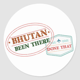 Bhutan Been There Done That Round Sticker