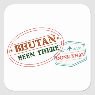 Bhutan Been There Done That Square Sticker