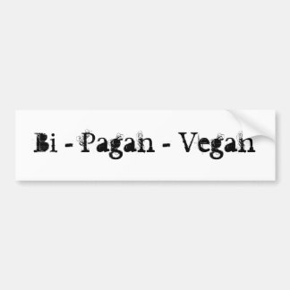 Bi - Pagan - Vegan Bumper Sticker