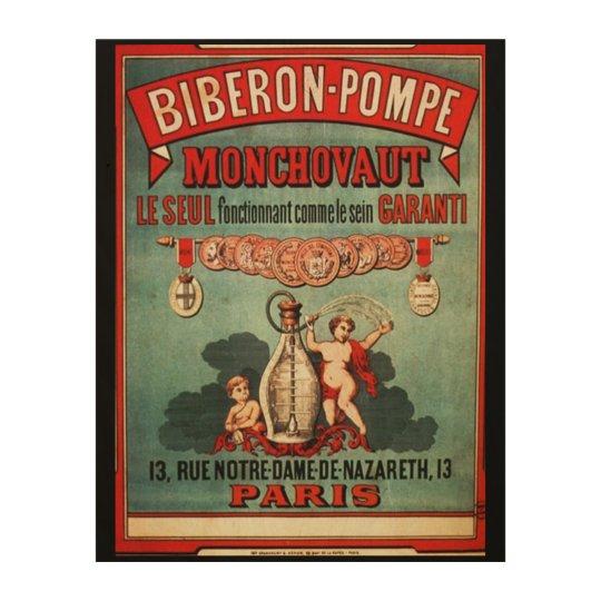 Biberon-Pompe Monchovaut Wood Print