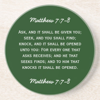 Bible passage Matthew 7:7-8 in white text. Coaster