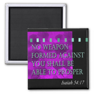 """Bible Quote - Isaiah 54:17"" by Cheryl Daniels Square Magnet"