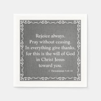 Bible Scripture Blessing - 1 Thessalonians 5:16-18 Napkin