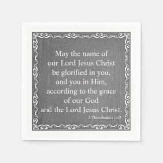 Bible Scripture Blessing - 2 Thessalonians 1:12 Napkin