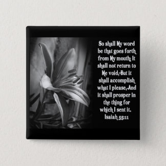 BIBLE SCRIPTURE ISAIAH 55:11 2 INCH SQUARE BUTTON