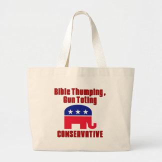 Bible Thumping, Gun Totin CONSERVATIVE Tote Bag