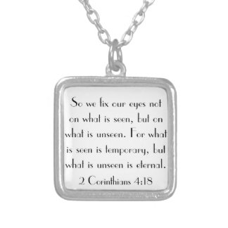 bible verse 2 Corinthians 4:18 Silver Plated Necklace