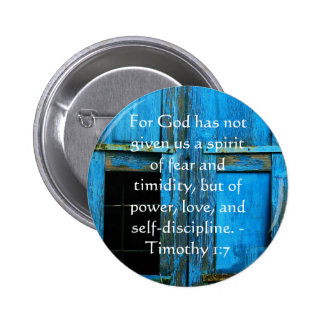 Bible Verse About Courage - Timothy 1:7 2 Inch Round Button