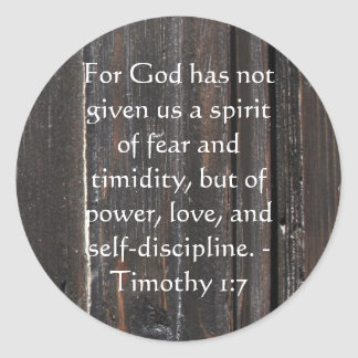Bible Verse About Courage - Timothy 1:7 Round Sticker