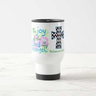 Bible verse and cross Nehemiah 8:10 Travel Mug