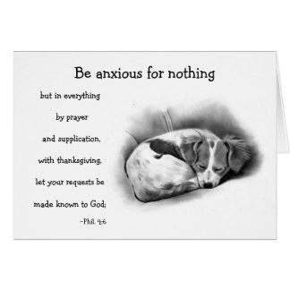 BIBLE VERSE, ANXIETY, COMFORT: PENCIL ART:puppy Greeting Card