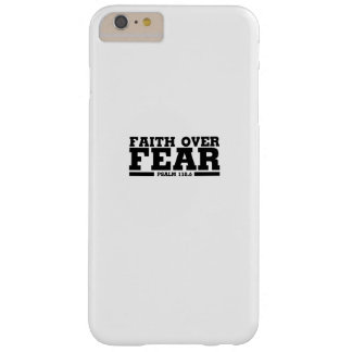 Bible Verse Christian Jesus Faith Over Fear Psalm Barely There iPhone 6 Plus Case