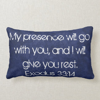 bible verse Exodus 33:14 pillow
