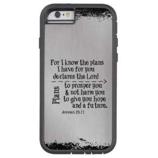 Bible Verse: For I know the Plans I have for you Tough Xtreme iPhone 6 Case