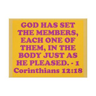 Bible verse from 1 Corinthians 12:18. Canvas Print