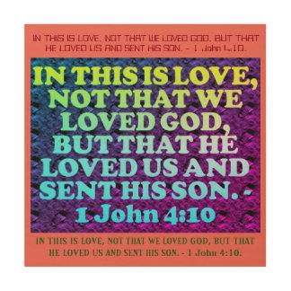 Bible verse from 1 John 4:10. Wood Wall Decor