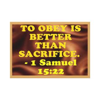 Bible verse from 1 Samuel 15:22. Canvas Print