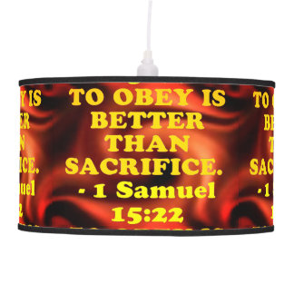 Bible verse from 1 Samuel 15:22. Pendant Lamp