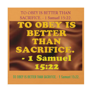 Bible verse from 1 Samuel 15:22. Wood Canvases