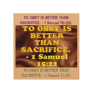 Bible verse from 1 Samuel 15:22. Wood Print