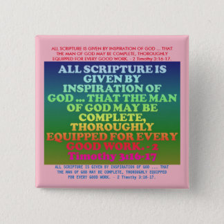 Bible verse from 2 Timothy 3:16-17. 2 Inch Square Button