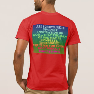 Bible verse from 2 Timothy 3:16-17. T-Shirt