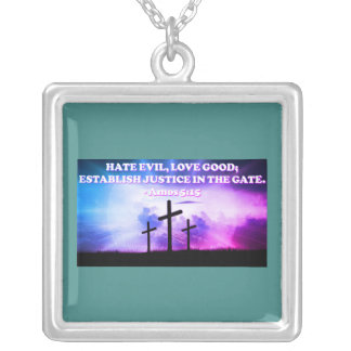 Bible verse from Amos 5:15. Silver Plated Necklace
