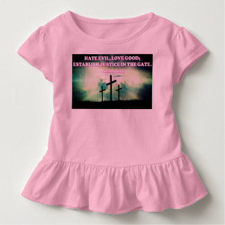 Bible verse from Amos 5:15. Toddler T-shirt