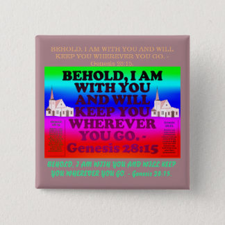 Bible verse from Genesis 28:15. 2 Inch Square Button