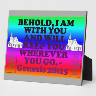 Bible verse from Genesis 28:15. Plaque