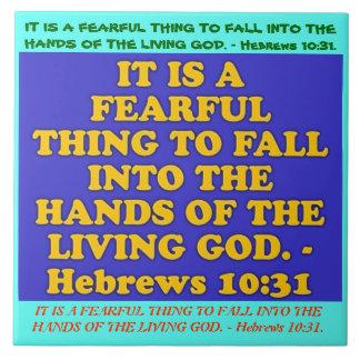 Bible verse from Hebrews 10:31. Tile