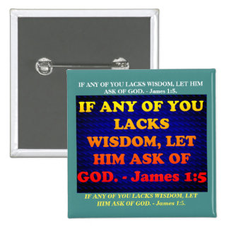 Bible verse from James 1:5. 2 Inch Square Button
