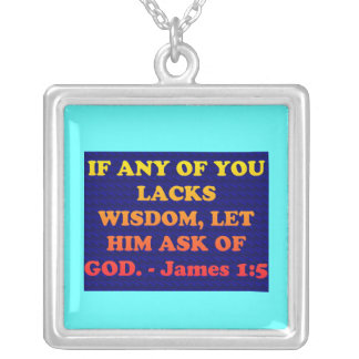 Bible verse from James 1:5. Silver Plated Necklace