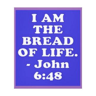 Bible verse from John 6:48. Canvas Print