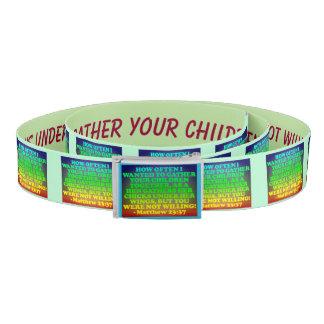 Bible verse from Matthew 23:37. Belt