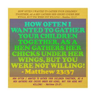 Bible verse from Matthew 23:37. Wood Wall Decor