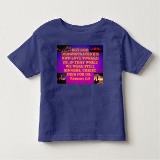 Bible verse from Romans 5:8. Toddler T-shirt