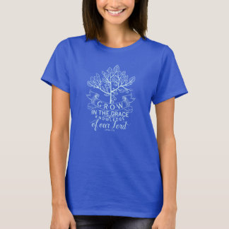 Bible Verse Grow in Grace T-shirt
