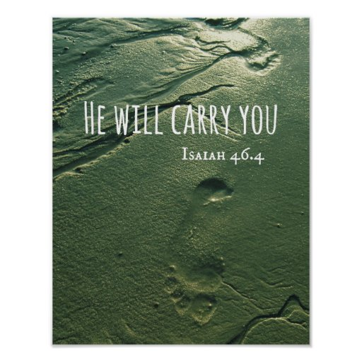 Bible Verse: He will Carry You with Footprints Print