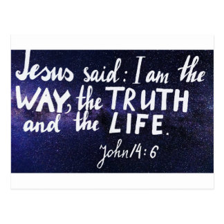 Bible verse I am the way, the truth and the life Postcard