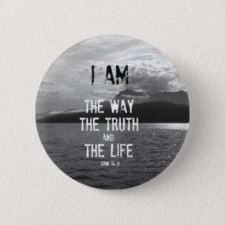 Bible Verse: I am the Way, Truth, Life 2 Inch Round Button